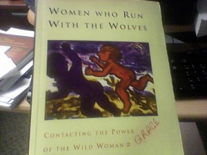 Contacting The Power of the Wild Woman = Grace
